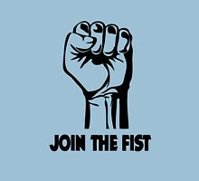 Join The Fist  Unisex T-Shirt