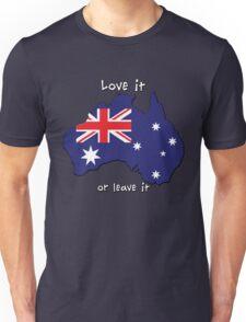 Australia   Love it - or leave it Unisex T-Shirt