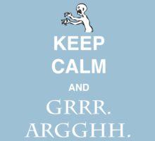 Keep Calm and Grr. Argh. Kids Tee