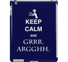 Keep Calm and Grr. Argh. iPad Case/Skin