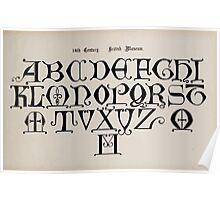 The Signist's Book of Modern Alphabets Freeman F Delamotte 1906 0137 Fourteenth 14th Century British Museum Poster