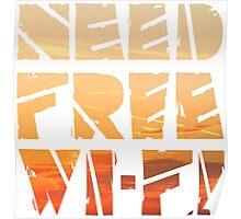 Need Free Wi-Fi Poster