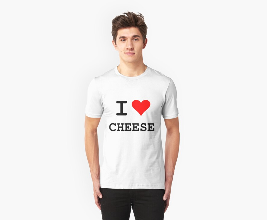 I Love Cheese (dark lettering) by Kevin  Whitaker