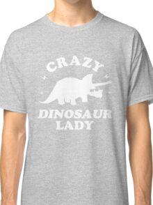 Crazy Dinosaur Lady Classic T-Shirt