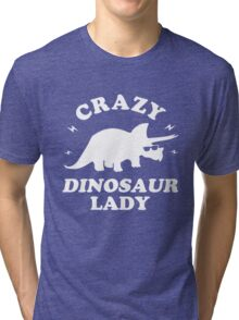 Crazy Dinosaur Lady Tri-blend T-Shirt