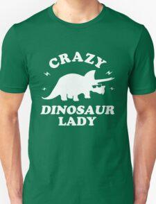 Crazy Dinosaur Lady Unisex T-Shirt
