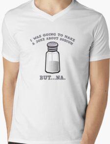 A Joke About Sodium Mens V-Neck T-Shirt