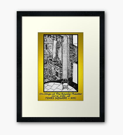 NYC - Back Stage at the Royale Theater, off Times Square Framed Print