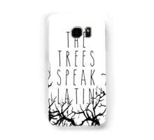 The trees speak latin Samsung Galaxy Case/Skin