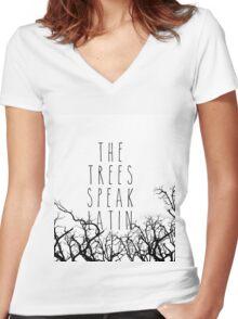 The trees speak latin Women's Fitted V-Neck T-Shirt