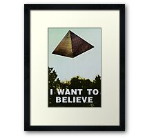 I Want To Believe - Pyramid  Framed Print