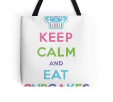 Keep Calm and Eat Cupcakes - pastel Tote Bag