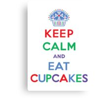 Keep Calm and Eat Cupcakes- primary Canvas Print