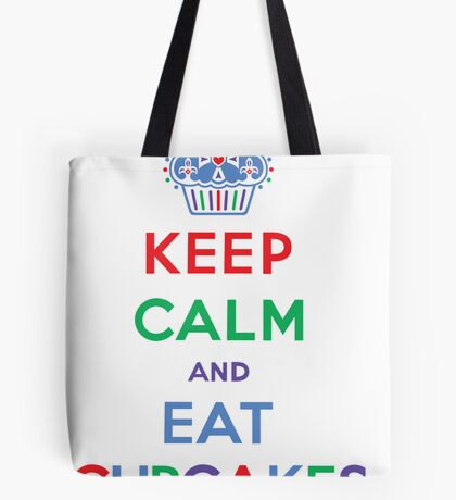 Keep Calm and Eat Cupcakes- primary Tote Bag