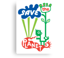 Save the Planet  Canvas Print