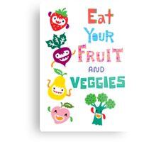 Eat Your Fruit and Veggies Metal Print