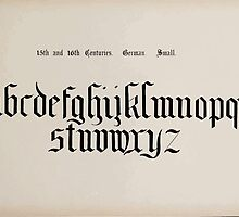 The Signist's Book of Modern Alphabets Freeman F Delamotte 1906 0161 Fifteenth 15th and Sixteenth 16th Centuries German Small by wetdryvac
