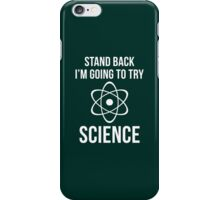 I'm Going To Try Science iPhone Case/Skin