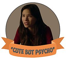 *Cute but Psycho* [Tracy] Photographic Print