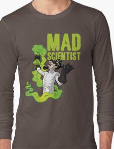 Mad Scientist T Shirt Long Sleeve T-Shirt