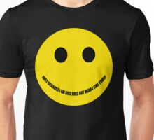 Have a nice day. Unisex T-Shirt