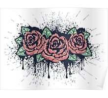 Grunge Roses with Splatters Poster