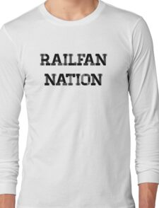 Railfan Nation Long Sleeve T-Shirt