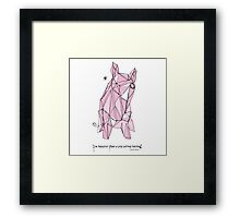 """""""I'm happier than a pig eating bacon!"""" - Lemony Snicket - Framed Print"""
