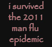 I survived the 2011 Man flu epidemic by Alecia Scott