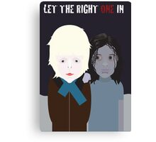Let The Right One In. Canvas Print
