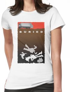 Buried meets Toy story Womens Fitted T-Shirt