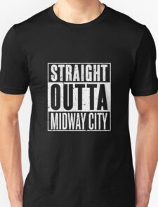 Straight Outta Midway City T-Shirt