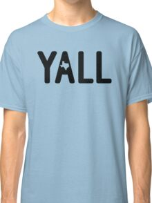 y'all  Classic T-Shirt