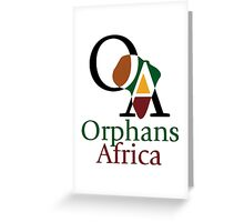 Support Orphans Africa! Greeting Card