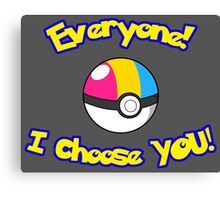 Parody: I Choose Everyone! (Pansexual) Canvas Print