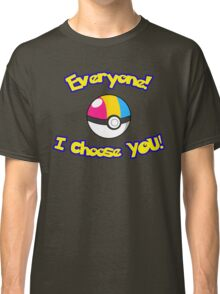 Parody: I Choose Everyone! (Pansexual) Classic T-Shirt