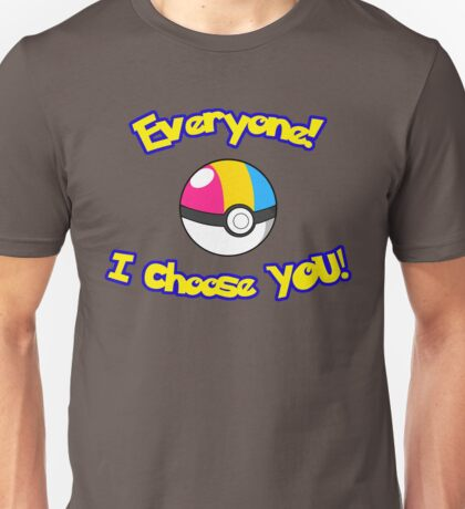 Parody: I Choose Everyone! (Pansexual) Unisex T-Shirt