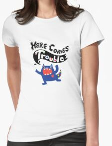 Here Comes Trouble - colbalt Womens Fitted T-Shirt