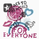Peace To The World For Everyone by FamilyT-Shirts