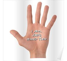 hand twin Poster