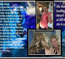 Michele and her cancer ...re-mission and cancer is back by Sherri     Nicholas