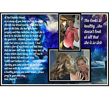 Michele and her cancer ...re-mission and cancer is back Photographic Print