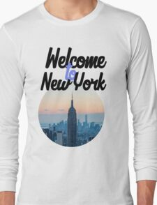 Welcome to New York  Long Sleeve T-Shirt
