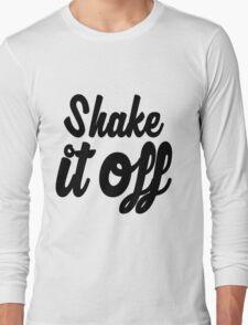 Shake it Off (bw) Long Sleeve T-Shirt