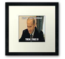 Putin Ukraine Framed Print