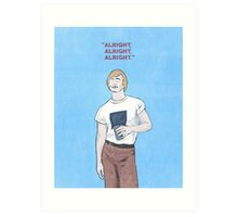 Dazed and Confused. Art Print