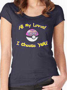 Parody: I Choose All My Loves! (Polyamory) Women's Fitted Scoop T-Shirt