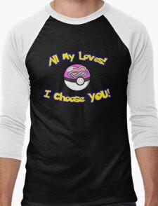 Parody: I Choose All My Loves! (Polyamory) Men's Baseball ¾ T-Shirt