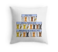 Cats celebrating a birthday on August 25th. Throw Pillow