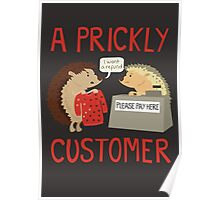 A Prickly Customer Poster